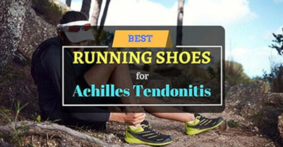 best running shoes for achilles tendonitis